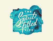 The Spirit-filled Life | Sermon Series