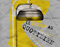 Le design au quotidien
