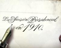 LA SUCESIÓN PRESIDENCIAL DE 1910