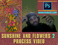 SUNSHINE AND FLOWERS 2 PROCESS VIDEO