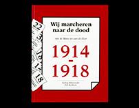 Wij marcheren naar de dood - a book about WW1