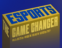 ESPORTS : The Game Changer