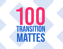 100 Transition Mattes. CandyMustache