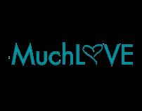 #MuchLove