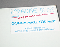 Paradise Boys Gonna Make You Mine