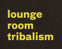 Lounge Room Tribalism