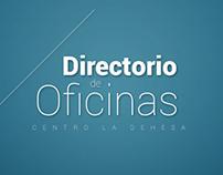 Directorio de Oficinas, Centro la Dehesa