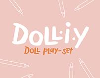 Doll·i·y