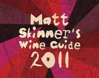 Matt Skinner's Wine Guide 2011