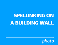 Spelunking on a Building Wall