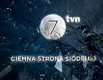 CIEMNA STRONA SIÓDEMKI / TVN7