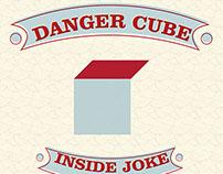 Danger Cube