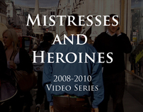 Mistresses and Heroines
