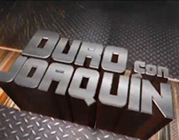 Duro con Joaquin Opening Sequence