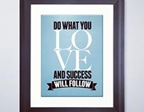 Do what you Love - Art Print