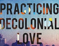 Practicing Decolonial Love (ESSU of U of T)