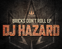 DJ Hazard - Bricks Don't Roll