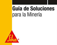 Brochure: Guia Soluciones para la Mineria Sika