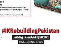 #IKRebuildingPakistan