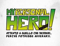 My Personal Hero!