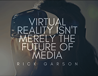 Virtual Reality Isn't Merely the Future of Media