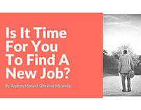 Is It Time For You To Find A New Job?