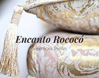Encanto Rococó - Superficies Textiles