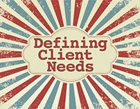 Defining Client Needs