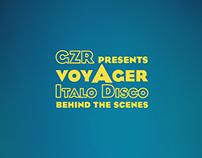[Behind the scenes] voyAger - Italo disco