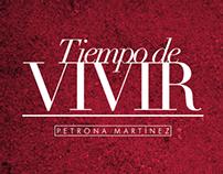 Tiempo de Vivir –Petrona Martínez