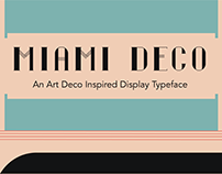 Miami Deco: An Art Deco Inspired Typeface