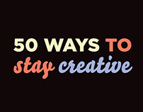 50 ways to stay creative