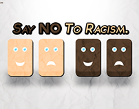 Say NO To Racism.
