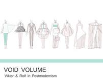 Void Volume - Postmodernism & Viktor & Rolf
