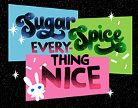 Sugar, Spice and Everything Nice