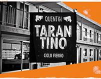 Ciclo Fierro / Tarantino