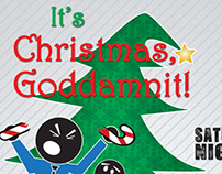It's Christmas, Goddamn It!