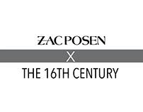 Zac Posen X The 16th Century
