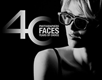 40 PHOTOGRAPHERS / 40 FACES / 40 YEARS OF CHOICE