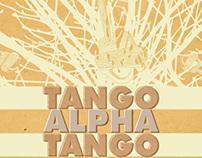 Tango Alpha Tango - White Eagle Residency Poster