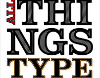 All Things Type