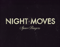 Night Moves Ω Space Rangers