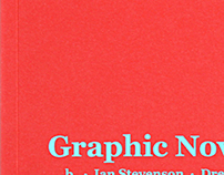 Graphic Novels Are True • Book + BTL Material