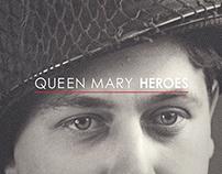 QUEEN MARY // HEROES