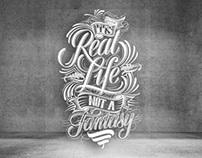 Its Real Life not a Fantasy