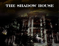 The Shadow House - Feature Film