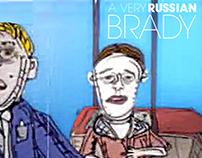 A Very Russian Brady.