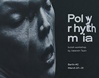 Polyrhythmia