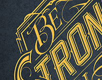 Be Strong | Typography tshirt