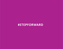 #stepforward - ADS + DIGITAL + CAMPAIGN POSTERS